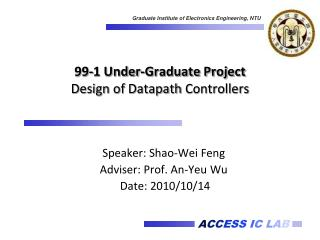 99-1 Under-Graduate Project Design of  Datapath  Controllers