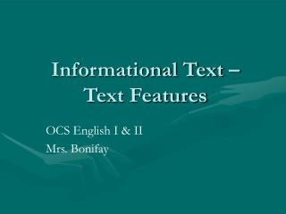 Informational Text –  Text Features