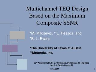 Multichannel TEQ Design Based on the Maximum Composite SSNR