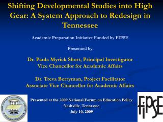 Presented at the 2009 National Forum on Education Policy Nashville, Tennessee July 10, 2009