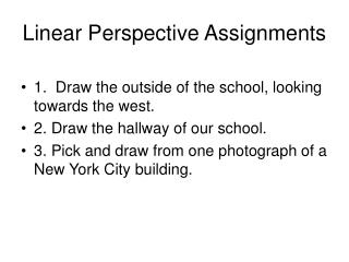 Linear Perspective Assignments
