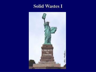 Solid Wastes I