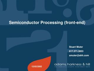 Semiconductor Processing (front-end)