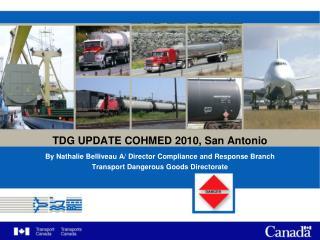 TDG UPDATE COHMED 2010, San Antonio