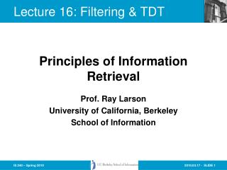 Lecture 16: Filtering & TDT