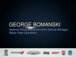 GEORGE BOMANSKI