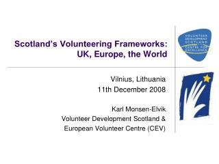 Scotland's Volunteering Frameworks: UK, Europe, the World