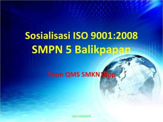Sosialisasi  ISO 9001:2008 SM PN 5 Balikpapan