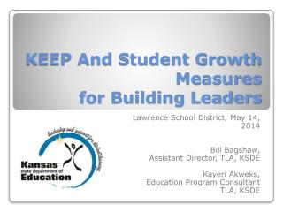 KEEP And Student Growth Measures  for Building Leaders