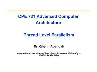 CPE 731 Advanced Computer Architecture  Thread Level Parallelism
