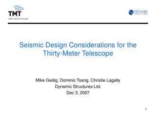 Seismic Design Considerations for the Thirty-Meter Telescope