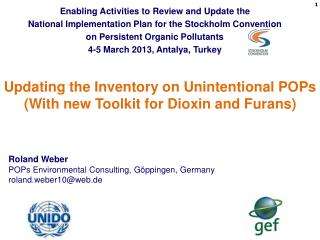 Updating the Inventory on Unintentional POPs  (With new Toolkit for Dioxin and Furans)