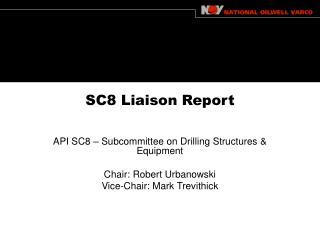 SC8 Liaison Report