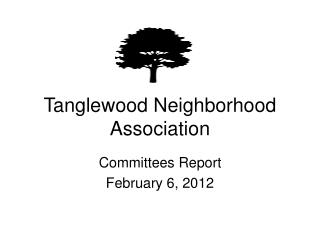 Tanglewood Neighborhood Association