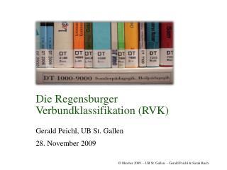 Die Regensburger Verbundklassifikation RVK