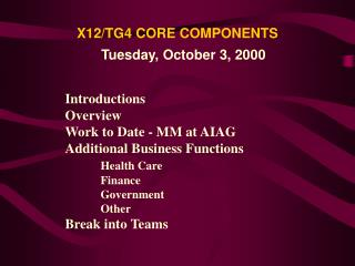 X12/TG4 CORE COMPONENTS