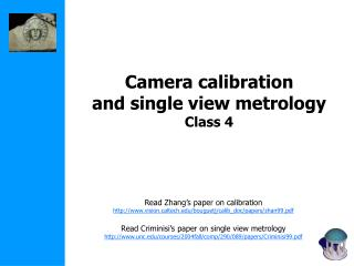 Camera calibration and single view metrology Class 4