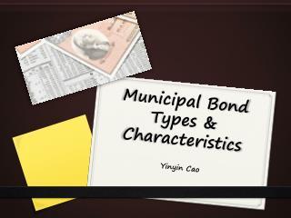 Municipal Bond Types & Characteristics
