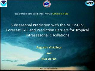 Augustin Vintzileos  and  Hua-Lu Pan EMC/NCEP/NWS/NOAA