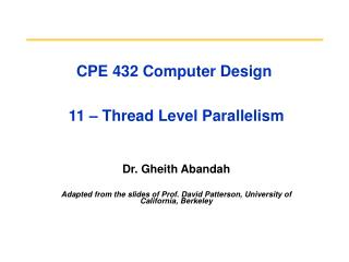 CPE 432 Computer Design  11 – Thread Level Parallelism