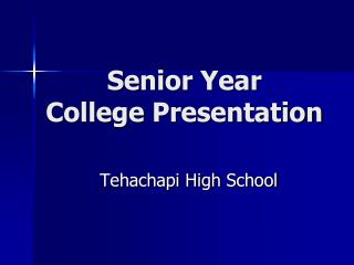 Senior Year College  Presentation