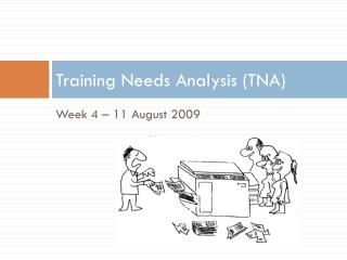 Training Needs Analysis (TNA)