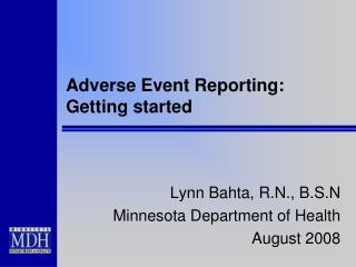 Adverse Event Reporting:  Getting started