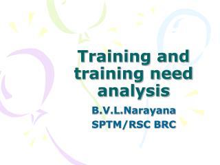 Training and training need analysis