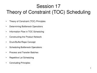Session 17 Theory of Constraint (TOC) Scheduling