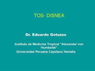 TOS- DISNEA