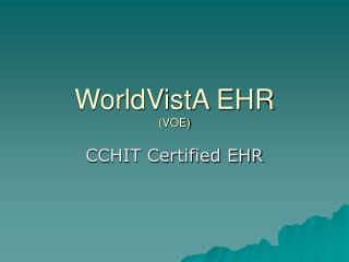 WorldVistA EHR  (VOE)