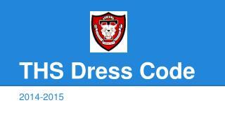 THS Dress Code