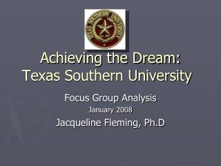 Achieving the Dream: Texas Southern University