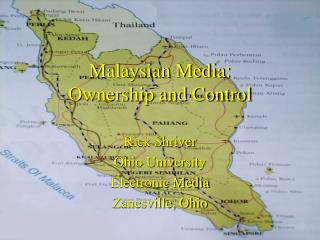 Malaysian Media: Ownership and Control