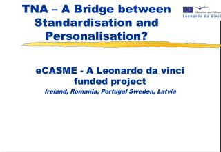TNA – A Bridge between Standardisation and Personalisation?