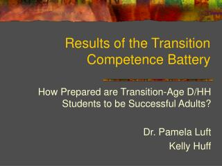 Results of the Transition Competence Battery