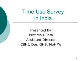 Time Use Survey  in India