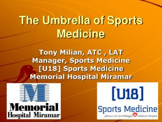 The Umbrella of Sports Medicine