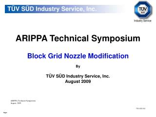ARIPPA Technical Symposium Block Grid Nozzle Modification By TÜV SÜD Industry Service, Inc.