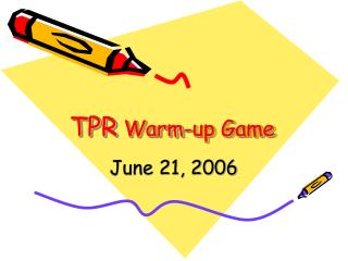 TPR  Warm-up Game