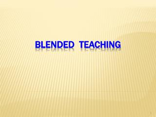 Blended  Teaching