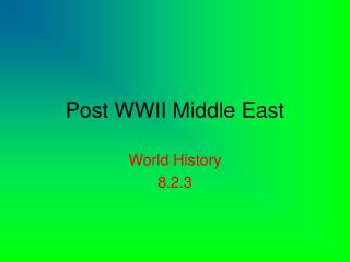 Post WWII Middle East