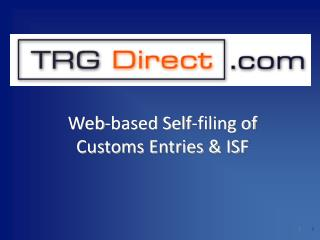Web-based Self-filing of  Customs Entries & ISF