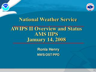 Ronla Henry NWS/OST/PPD