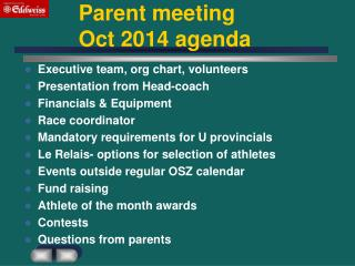 Parent meeting 		         Oct 2014 agenda