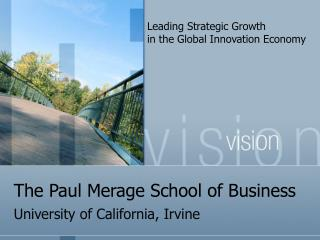 The Paul Merage School of Business