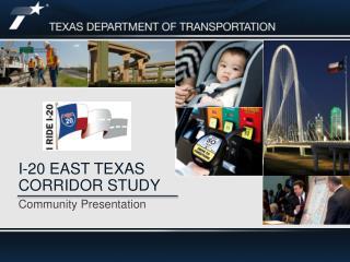 I-20 East Texas Corridor STUDY