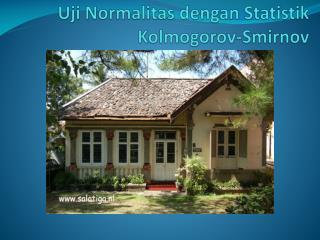 Uji Normalitas dengan Statistik Kolmogorov -Smirnov