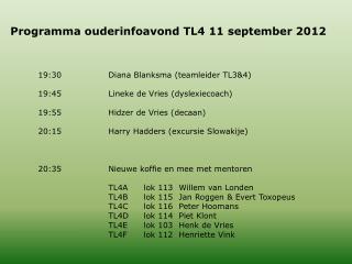 Programma ouderinfoavond TL4 11 september 2012