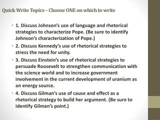 Quick Write Topics – Choose ONE on which to write